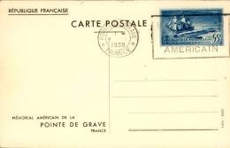 FRANCE - Entier Postal Du Monument Américain à La Pointe De La Grâve En 1938 - A Voir - L  3698 - Cartes Postales Types Et TSC (avant 1995)