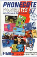 GUIDE ET COTATIONS   PHONECOTE TELECARTES 97  REFERENCE DU COLLECTIONNEUR   8ème EDITION    CARTES TELEPHONIQUES - Telefonkarten