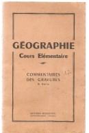 Affiche Scolaire Livret Des Commentaires Des Gravures De Géographie Du N° 25 à 48 Des Editions Rossignol De Montmorillon - Affiches