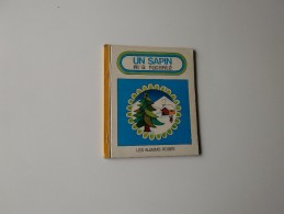 UN SAPIN M'A RACONTE Les Albums Roses Illustrations JEAN-PAUL BARTHE - Livres, BD, Revues