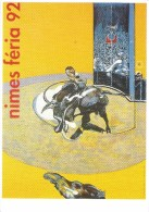 EVENEMENT CORRIDA FERIA DE NIMES GARD 1992 ARENES TORO TOREADOR   ILLUSTRATION FRANCIS BACON - Corrida