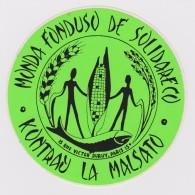 (ST) - Sticker - Glumarko - World Solidarity Fund Against Hunger - Monda Fonduso De Solidareco Kontraw La Malsato - Esperanto