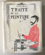 Traité De La Peinture (procédé à L'huile). Armand Drouant. Mose. - Art