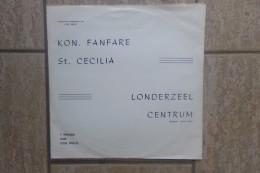 Londerzeel 7 Marsen Van Lode Meeus Door Koninklijke Fanfare Sint-Cecilia Londerzeel Centrum - 78 T - Disques Pour Gramophone