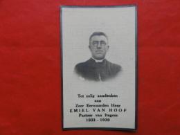 Doodsprentje Pastoor Emiel Van Hoof Van Itegem, Geboren Te Boechout 1881, Overleden 1939 - Images Religieuses