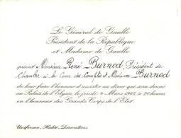 LE GENERAL De GAULLE  PRESIDENT DE LA REPUBLIQUE INVITE RENE BURNOD PRESIDENT COUR DES COMPTES  - CARTON ANCIEN  12 X 16 - Historical Documents