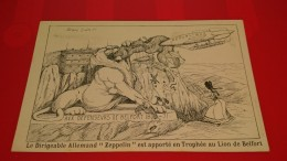 BELFORT BRAVO LION LE DIRIGEABLE ALLEMAND ZEPELLIN ILLUSTRATEUR UNE PLIURE - Belfort – Le Lion
