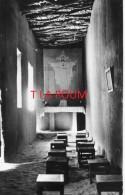 TAMANRASSET (Hoggar) - INTERIEUR DU BORDJ DE PERE DE FOUCAULD - La Chapelle - Churches & Convents