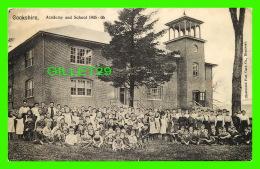 COOKSHIRE, QUÉBEC - ACADEMY & SCHOOL STUDENTS 1905-1906 - ILLUSTRATED POST CARD CO - - Quebec