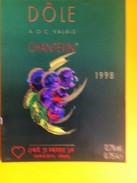 1977 -  Suisse Valais Oeilde Dôle Chantevin 1998 - Etiquettes