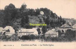 CPA  COMBLAIN AU PONT LA VIEILLE EGLISE - Comblain-au-Pont