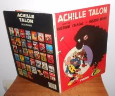 Achille Talon Contre Docteur Chacal Et Mister Bide !  1988 Dargaud - Achille Talon