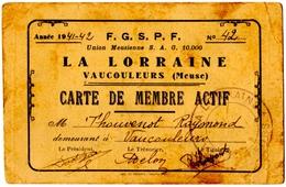 """VAUCOULEURS (55) SOCIETE De GYMNASTIQUE """" LA LORRAINE """" 1941/1942. CARTE De MEMBRE ACTIF. - Non Classificati"""