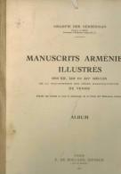 MANUSVRITS ARMENIENS ILLUSTRéS - Livres, BD, Revues