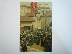 AUCH  (Gers)  :  Le  Marché  -  Carte Toilée Couleur  1907  -  TB Animation X - Auch