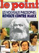 LE POINT N°250 4 Juillet 1977 NOUVEAUX PHILOSOPHES ; REVOLTE CONTRE MARX ; REFORME URGENCES - General Issues