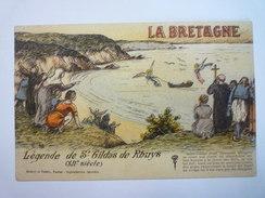 LA BRETAGNE  :  Légende De  SAINT-GILDAS De RHUYS   - France