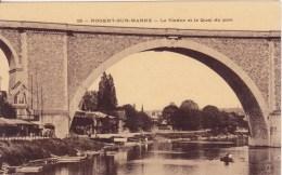 NOGENT-sur-MARNE: Le Viaduc Et Le Quai Du Port - Nogent Sur Marne