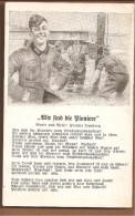 Wir Sind Die Pioniere. Stempel PIONIERSTAB. Feldpostgelaufen 1941 - Guerra 1939-45