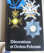 2016.11 Décorations Et Ordre Polonais. Varsovie 1989 - Livres