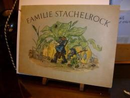 Familie Stachelrock  Bilder Und Verse Von Gretl Hotze    Bilderbuch Fritz Marleh  1946 - Livres Pour Enfants