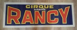 Grande Affiche Du Cirque Sabine Rancy - 1.40 M X 0.50 M - Affiches