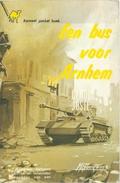 EEN BUS VOOR ARNHEM / CLAUDE JOSTE / KAMEEL POCKET BOEK N° 20 - Livres, BD, Revues