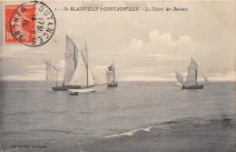 De BLAINVILLE à COUTAINVILLE - Le Départ Des Bateaux - Blainville Sur Mer