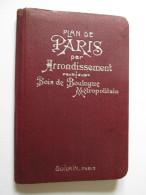 PLAN DE PARIS PAR ARRONDISSEMENT,BOIS DE BOULOGNE,RUES,BOULEVARDS,SUIVE DE L´ITINERAIRE DES AUTOBUS ET TRAMWAYS,ETC. - Folletos Turísticos