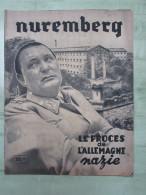 NUREMBERG Le Procès De L´Allemagne Nazie - Revue - Revues & Journaux