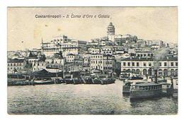 CPA TURQUIE COSTANTINOPOLI Il Corno D'Oro E Galata - Turquie