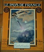 LE PAYS DE FRANCE: N° 59,2 DECEMBRE 1915,UN VILLAGE DE LORRAINE ,LA SEMAINE MILITAIRE ,LES ENVIRONS DE LINGEKOPF .FR - Revues & Journaux