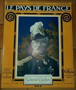 LE PAYS DE FRANCE: N° 61,16 DECEMBRE 1915,LES RUINES DE LOOS, LE RETOUR DES HEROS DE DIXMUDE,LA SEMAINE MILITAIRE .F - Revues & Journaux
