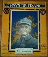 LE PAYS DE FRANCE: N° 66 ,20 JANVIER 1916,LA FABRICATION DE LA MELINITE, DANS LES BOIS DE L'ARGONNE,LA SEMAINE MILIT - Revues & Journaux