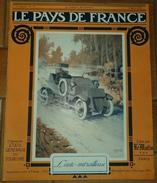 LE PAYS DE FRANCE: N° 73 ,9 MARS 1916,L'ATTAQUE SUR VERDUN ,LA BANLIEU DE PARIS INONDEE,LA SEMAINE MILITAIRE .FRAIS - Revues & Journaux
