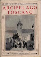 LE CENTO CITTA' D'ITALIA, Arcipelago Toscano, Fascicolo 23, Sonzogno - Turismo, Viaggi
