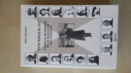 Stockholm 1917 Camille Huysmans In De Schaduw Van Titanen Door Wim Geldolf, 1996, 507 Blz. - Libros, Revistas, Cómics