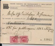 UNIONE FASCISTA DEI PROFESSIONISTI E DEGLI ARTISTI DI NAPOLI - 1942 SINDACATO RICEVIMENTO - REVENUE STAMPS - Documentos Históricos
