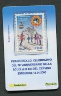 ITALIA TESSERA FILATELICA 2006 - ANNIVERSARIO SCUOLA DI SCI DEL CERVINO - 116 - 6. 1946-.. Republik