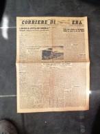 CORRIERE DELLA SERA11-MAGGIO-1943-L'EROICA LOTTA...-COME UNA COLONNA DI BERSAGLIERI SBARRO' AL NEMICO LA VIA DEL NIPRO- - Libri, Riviste, Fumetti