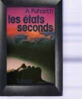 PUHARICH A. : (Ésotérisme) Les états Seconds. Biologie Du Paranormal - Esotérisme