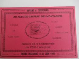 Buvard/ Histoire De La Communale De 1900 à Nos Jours / Musée Ecole St Martin Des Olmes/1992  BUV284 - Sonstige