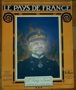 LE PAYS DE FRANCE: N° 90 ,6 JUILLET 1916,LE VILLAGE DE FLEURY-DEVANT-DOUAUMONT, LA VICTOIRE DES ARMEES ITALIENNES ,LA SE - Revues & Journaux