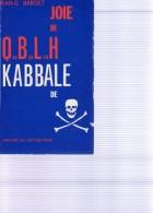 BARDET Jean-G. : (Ésotérisme) Joie De QaBaLaH  KABBALE DE (MORT) - Esotérisme
