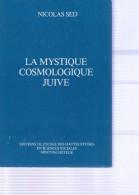 NICOLAS SED. : (Ésotérisme) La Mystique Cosmologique Juive - Esotérisme