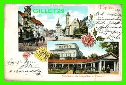 TEPLITZ, TCHÉQUIE - COLLONNADE IM KURGARTEN U. THEATER - SCHLOSSPLATZ - TRAVEL IN 1901 - MEHNER & MAAS - - Tchéquie