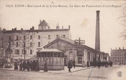 Carte Postale, Boulevard De La Croix Rousse, La Gare Du Funiculaire Croix Paquet, Lyon - Autres