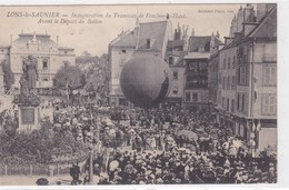 Lons-le-Saunier - Inauguration Du Tramway De Foncine-le-Haut - Avant Le Départ Du Ballon - Lons Le Saunier