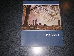 BRABANT Revue N° 4 1972 Régionalisme Wavre Beauvechain CERIA Tulkens Chaudoir Casanova Logelain Route Pépin Bruegel - Belgique