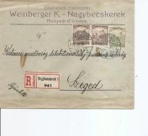 Hongrie ( Lettre Recommandée De 1918 De Nagybecskerek Vers Szeged à Voir)